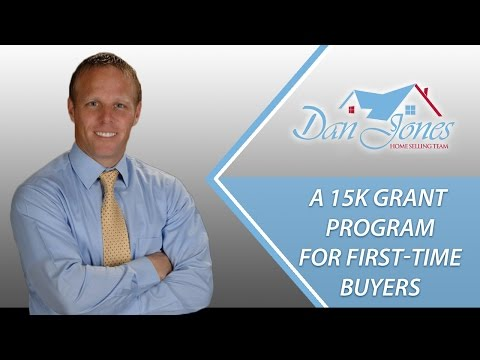 Dan Jones Home Selling Team: A 15k grant program for first-time buyers