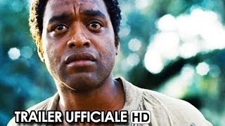 12 Anni Schiavo Trailer Ufficiale Italiano (2014) Michael Fassbender, Brad Pitt Movie HD