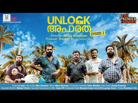 Malayalam Comedy Webseries | THE PREMIER PADMINII - EPISODE 2 - UNLOCK APARATHA