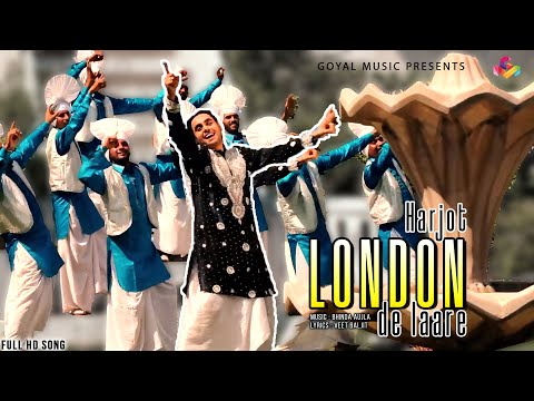 Video Harjot - London De Laare  HD - Goyal Music - Official Song download in MP3, 3GP, MP4, WEBM, AVI, FLV January 2017