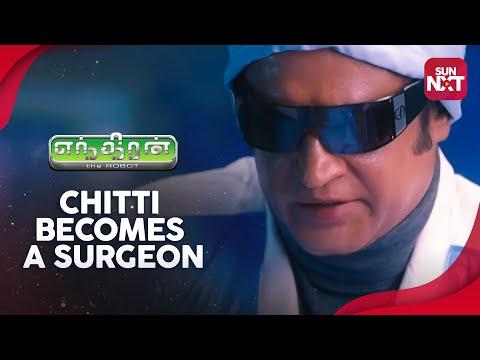Endhiran - Chitti becomes a surgeon   Sneak Peek   Full Movie on Sun NXT