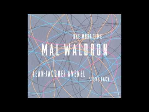 Mal Waldron, Jean Jacques Avenel, Steve Lacy – One More Time (Full Album)