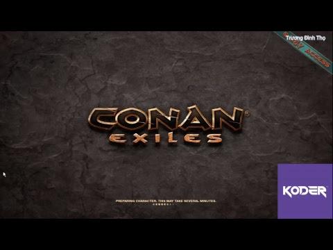khi ae ta còn vài người !| Conan Exiles | koder