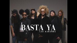 LAS KARAMBA – «Basta ya»