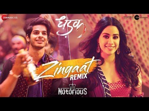 Zingaat Remix - DJ Notorious | Dhadak | Ishaan & J