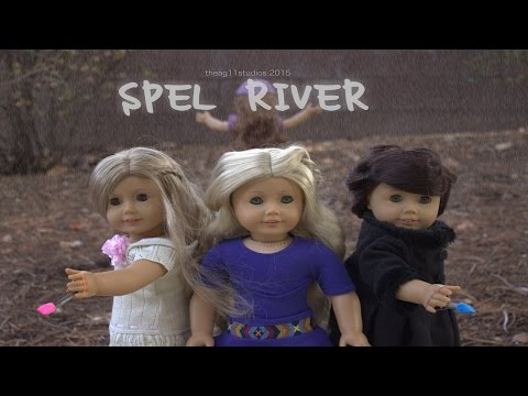 Spel River - American Girl Series - Season 1 Episode 1