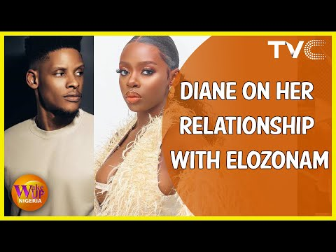 Diane On Her Relationship With Elozonam And Mawuli Gavor, Responds To BBNaija Season 5 Housemates