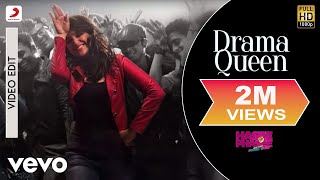 Drama Queen - Hasee Toh Phasee