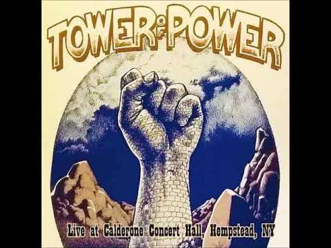 Tower Of Power Live at Calderone Concert Hall, Hempstead, NY - 1975 (audio only)