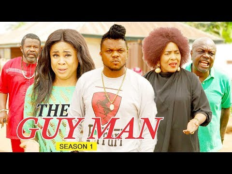 THE GUY MAN 1  - LATEST NIGERIAN NOLLYWOOD MOVIES || TRENDING NOLLYWOOD MOVIES
