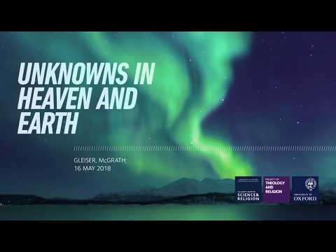 Marcelo Gleiser and Alister McGrath - 'Unknowns In Heaven and Earth' (видео)
