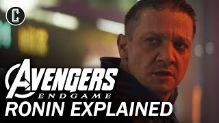 Avengers Endgame: Who Is Ronin & How Could He Affect the MCU? by Collider