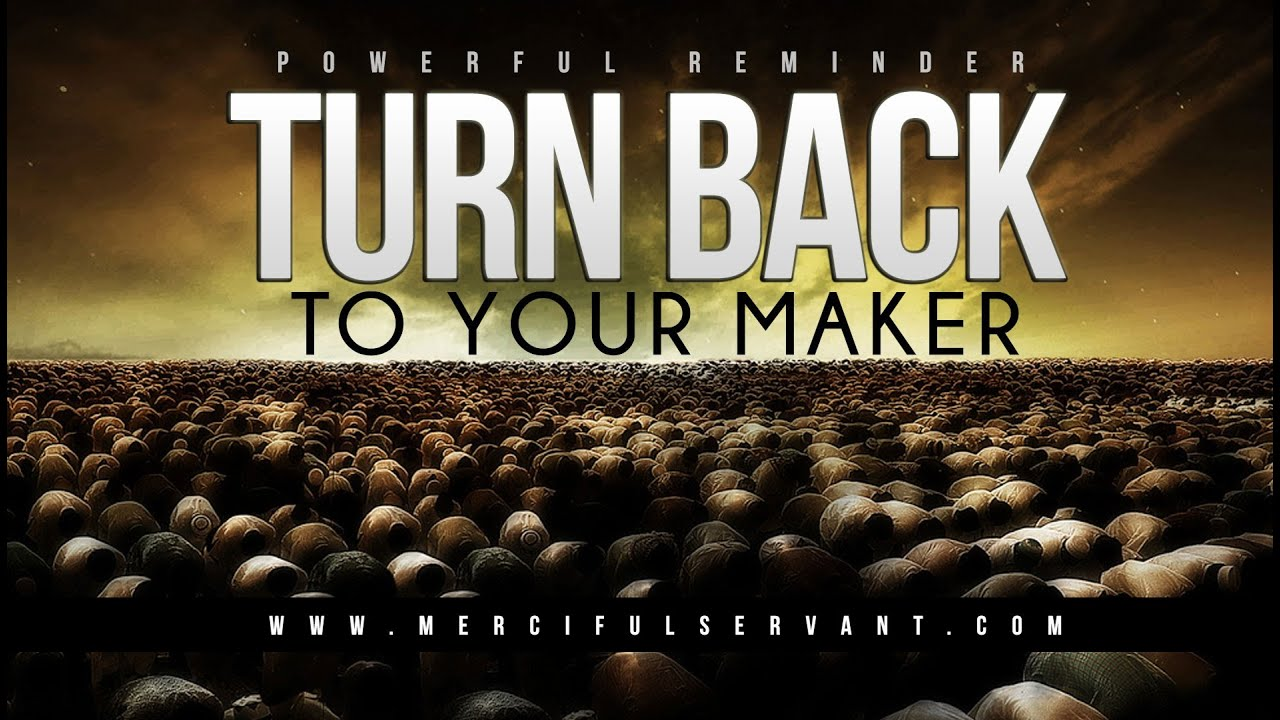 Turn Back To Your Maker – MercifulServant