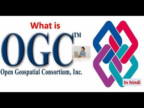 What is Open Geospatial Consortium OGC in HINDI