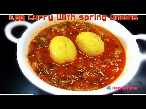 Egg Curry With Spring Onions- Curry Gudlu Ullikadala Koora