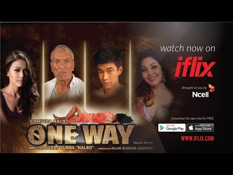 "(New Nepali Movie - ""ONE WAY "" Official Trailer  