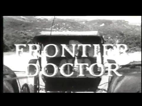 Frontier Doctor 50s TV Western episode 8 of 36