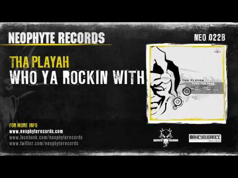 Tha Playah - Who Ya Rocking With