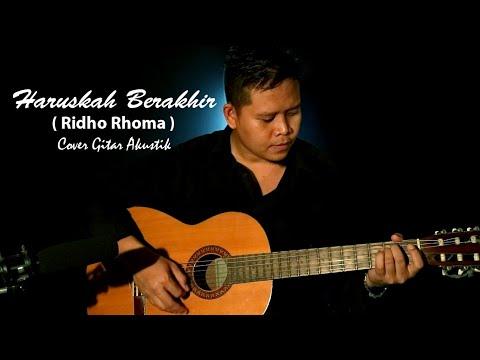 Video HARUSKAH BERAKHIR (Ridho Rhoma) Cover Gitar Akustik download in MP3, 3GP, MP4, WEBM, AVI, FLV January 2017