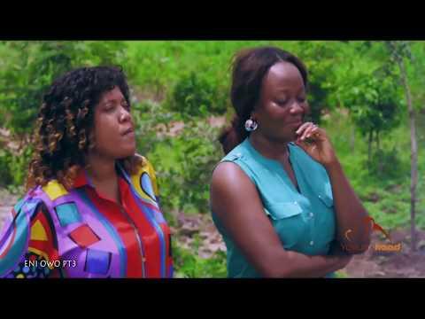 Eni Owo Part 3 - Now Showing On Yorubahood