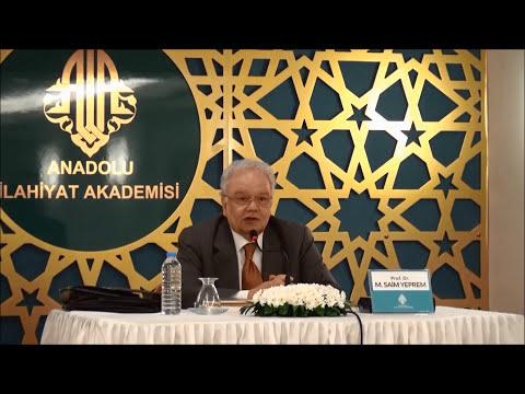 Prof. Dr. M. Saim Yeprem ile ''GÜNÜMÜZ ŞARTLARINDA DİNİN TEMEL METİNLERİ NASIL ANLAŞILMALI?'' Konulu Konferans