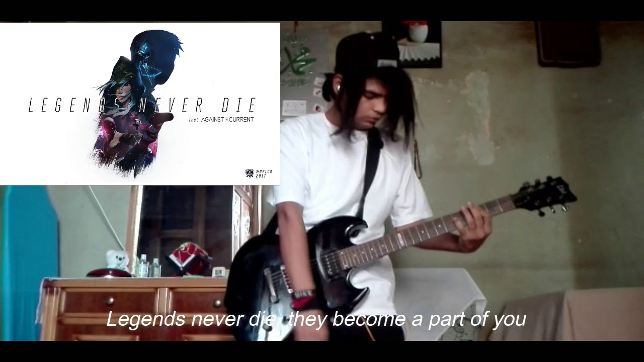 League of Legends – Legends never die ( guitar cover )