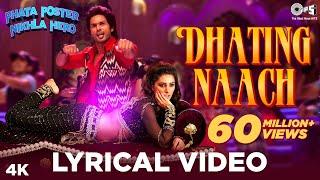 Dhating Naach Lyrics Video - Phata Poster Nikhla Hero - Shahid, Nargis Fakhri, Nakash, Shefali