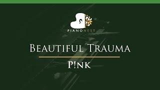 Video Higher Pink - Beautiful Trauma - LOWER Key (Piano Karaoke / Sing Along) P!nk MP3, 3GP, MP4, WEBM, AVI, FLV Januari 2018