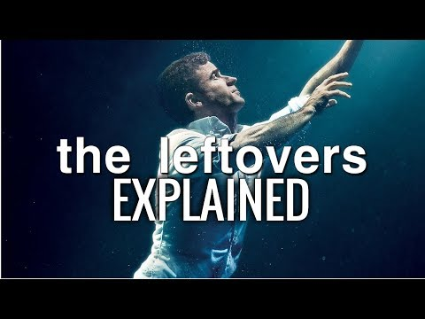 The Leftovers - EXPLAINED (Analysis and Theories)