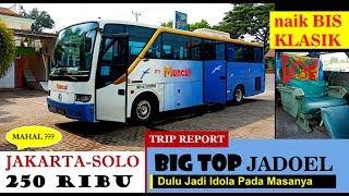 Video BIG TOP TEMPO DOELOE, nasibnya kini...... | Trip Report Muncul Jkt-Solo MP3, 3GP, MP4, WEBM, AVI, FLV Januari 2019