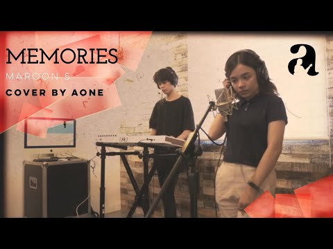 Memories - Maroon 5 (cover by Aone)