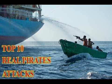 Top 10 Real Pirates Attacks