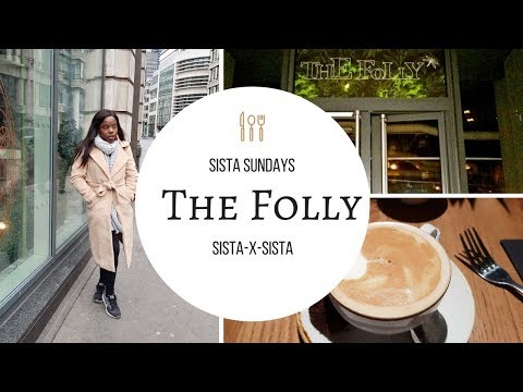 SISTA SUNDAY | THE FOLLY