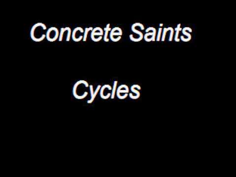 Concrete Saints - Cycles