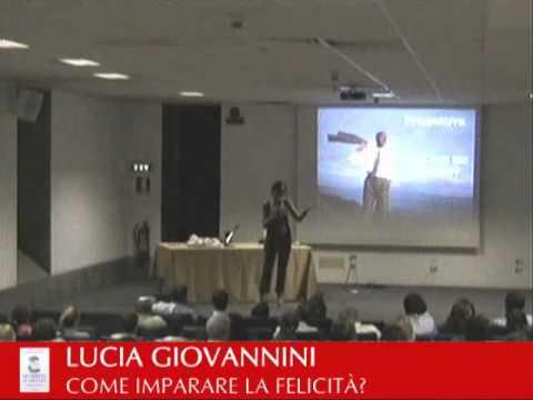 LUCIA GIOVANNINI presenta COME IMPARARE LA FELICITÀ? 4/6
