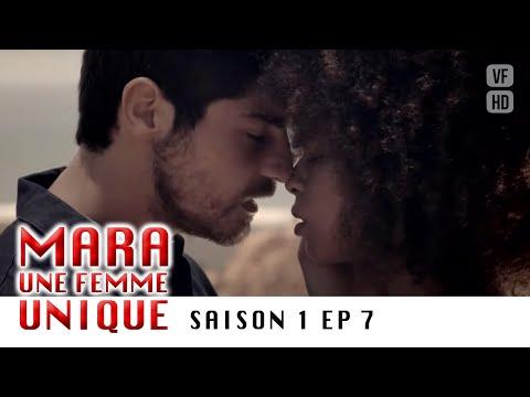 Mara, une  femme unique - Saison 1 - EP 7 - Complet en français
