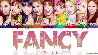 TWICE (트와이스) - 'FANCY' Lyrics [Color Coded_Han_Rom_Eng]