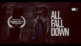 Nonton All Fall Down     A Horror Short  2017  Film Subtitle Indonesia Streaming Movie Download