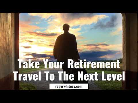 #197 - How to Take Your Retirement Travel to the Next Level