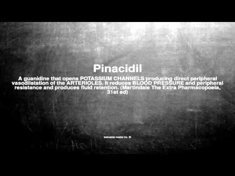 Medical vocabulary: What does Pinacidil mean