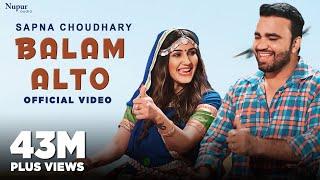 Video Balam Alto (Official Video) Sapna Choudhary | Naveen Naru | New Haryanvi Songs Haryanavi 2020 download in MP3, 3GP, MP4, WEBM, AVI, FLV January 2017
