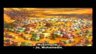 Muhamedl Alejhi Selam - Film Vizatimor Me Titrim Në Gjuhën Shqipe
