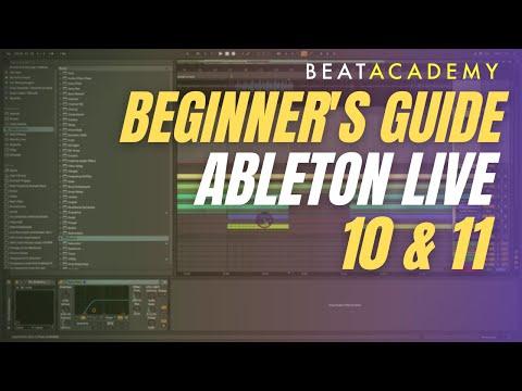 Ableton Live 10 Beginners Tutorial | Beat Academy