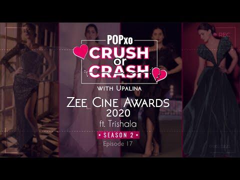 Crush or Crash Season 2 with Upalina: Zee Cine Awards ft. Trishala - Episode 17 POPxo