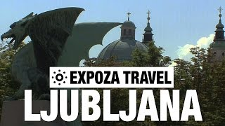 Ljubljana Slovenia  city photos gallery : Ljubljana (Slovenia) Vacation Travel Video Guide