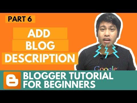 Blogger Tutorial for Beginners - Add Blog Description - Part 6
