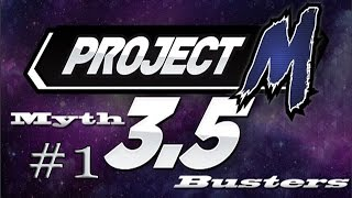 Project M Myth Busters Episode 1 [Looking for more suggestions for Episode 2]