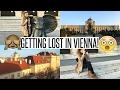 VLOG: GETTING LOST IN VIENNA!