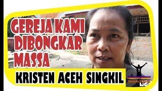 Video [Kesaksian] Umat Kristen di Aceh Singkil - Kami Ibadah di Tenda MP3, 3GP, MP4, WEBM, AVI, FLV Oktober 2018