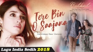 Lagu India Paling Sedih Menyentuh Hati - Lagu India Terbaru 2018